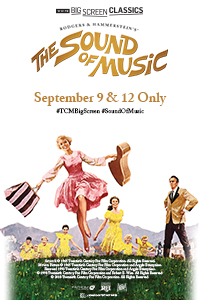 The Sound of Music (1965) Presented by TCM Poster