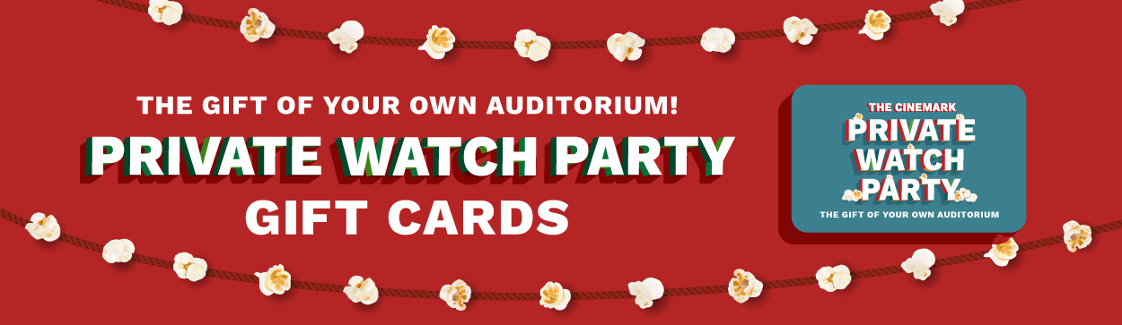 The gift of your very own auditorium! Private Watch Party Gift Cards
