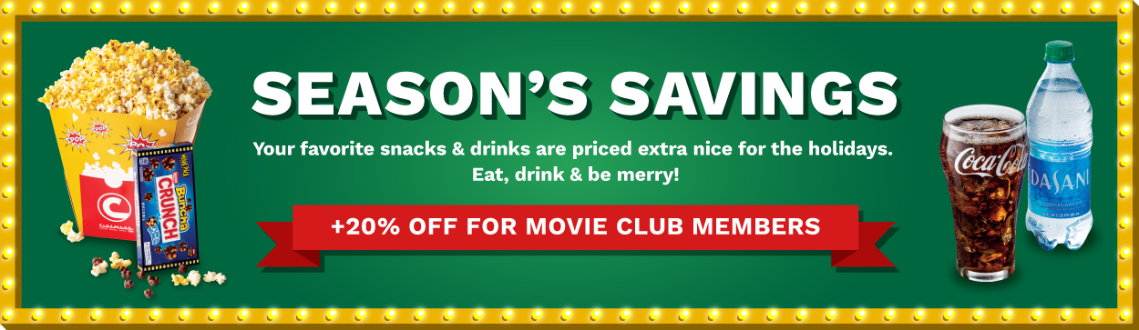 Season's Savings. Your favorite snacks & drinks are priced extra nice for the holidays. Eat, drink & be merry!